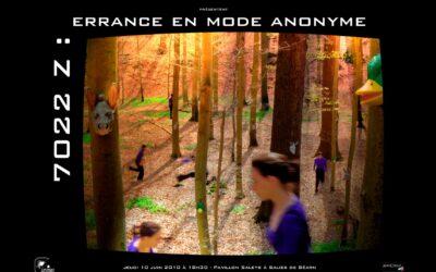 7022Z : errance en mode anonyme